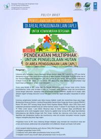 Pendekatan Multipihak untuk pengelolaan hutan di APL